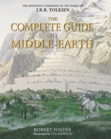 The Complete Guide to Middle-earth, Hardback Book