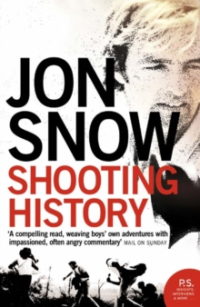 Shooting History : A Personal Journey, Paperback / softback Book