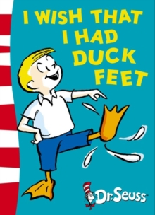 I Wish That I Had Duck Feet : Green Back Book, Paperback Book