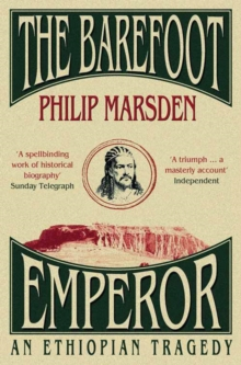 The Barefoot Emperor : An Ethiopian Tragedy, Paperback / softback Book