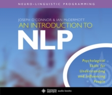 An Introduction to NLP : Psychological Skills for Understanding and Influencing People, CD-Audio Book