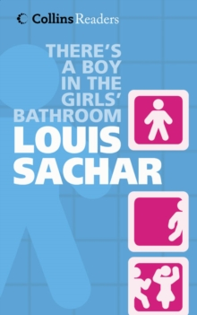 There's a Boy in the Girl's Bathroom, Hardback Book