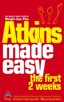 Atkins Made Easy : The First 2 Weeks, Paperback Book