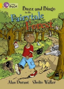 Buzz and Bingo in the Fairytale Forest : Band 09/Gold, Paperback / softback Book