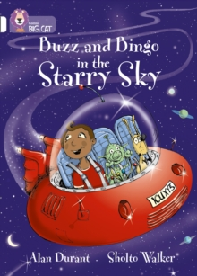 Buzz and Bingo in the Starry Sky : Band 10/White, Paperback / softback Book