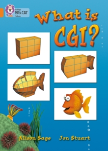 What Is CGI? : Band 06/Orange, Paperback / softback Book