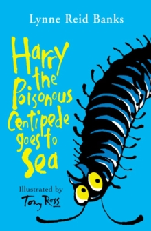 Harry the Poisonous Centipede Goes To Sea, Paperback Book