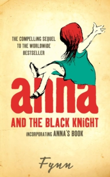 Anna and the Black Knight : Incorporating Anna's Book, Paperback / softback Book