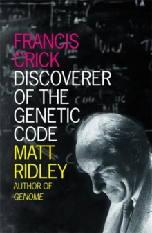 Francis Crick : Discoverer of the Genetic Code, Paperback Book