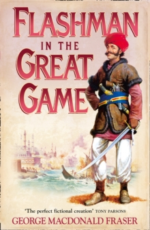 Flashman in the Great Game, Paperback / softback Book
