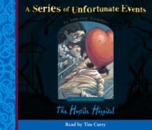 Book the Eighth - The Hostile Hospital (A Series of Unfortunate Events, Book 8), eAudiobook MP3 eaudioBook