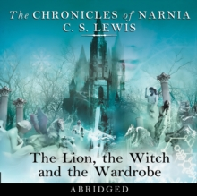 The Lion, the Witch and the Wardrobe: Abridged, eAudiobook MP3 eaudioBook