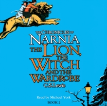 The Lion, the Witch and the Wardrobe (The Chronicles of Narnia, Book 2), eAudiobook MP3 eaudioBook