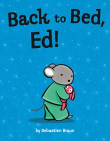 Back to Bed, Ed!, Paperback Book