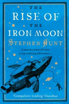 The Rise of the Iron Moon, Paperback Book