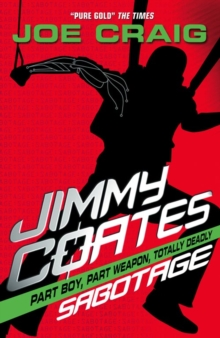 Jimmy Coates: Sabotage, Paperback Book