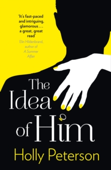 The Idea of Him, Paperback Book