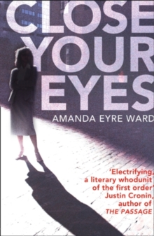 Close Your Eyes, Paperback Book