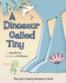 A Dinosaur Called Tiny, Paperback / softback Book