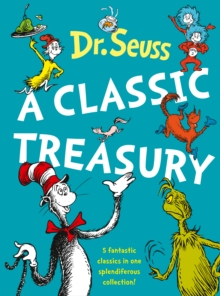 Dr. Seuss: A Classic Treasury, Mixed media product Book