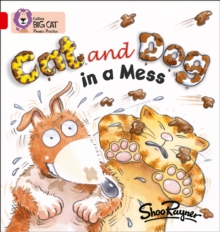 Cat and Dog in a Mess : Band 02a/Red A, Paperback Book