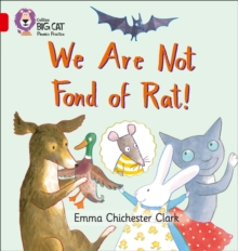 We Are Not Fond of Rat : Band 02b/Red B, Paperback / softback Book
