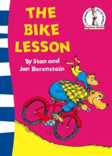 The Bike Lesson : Another Adventure of the Berenstain Bears, Paperback Book