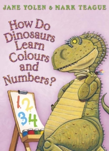 How Do Dinosaurs Learn Colours and Numbers?, Paperback Book