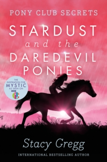 Stardust and the Daredevil Ponies, Paperback Book