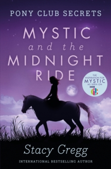 Mystic and the Midnight Ride, Paperback Book
