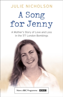 A Song for Jenny : A Mother's Story of Love and Loss, Paperback / softback Book