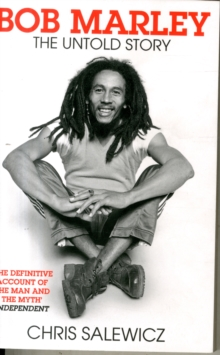 Bob Marley : The Untold Story, Paperback Book