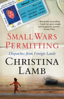 Small Wars Permitting : Dispatches from Foreign Lands, Paperback Book