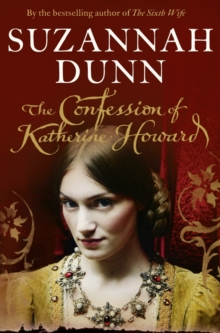 The Confession of Katherine Howard, Paperback Book