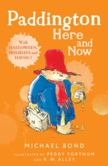 Paddington Here and Now, Paperback / softback Book