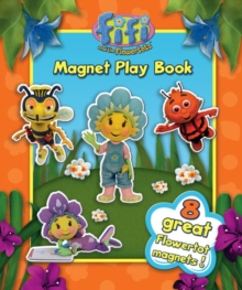"""Fifi and the Flowertots""  - Magnet Play Book : Learn with Me, Board book Book"