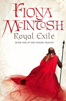 Royal Exile : Book One of the Valisar Trilogy, Hardback Book