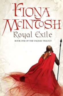 Royal Exile : Book One of the Valisar Trilogy, Paperback Book