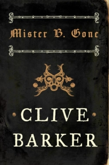 Mister B. Gone, Paperback / softback Book
