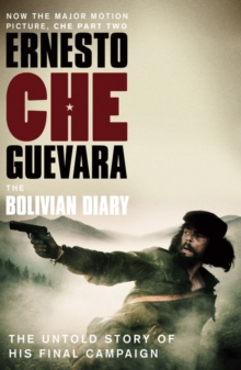The Bolivian Diary : The Authorised Edition, Paperback Book