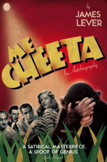 Me Cheeta : The Autobiography, Paperback Book