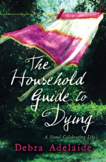 The Household Guide to Dying, Paperback / softback Book