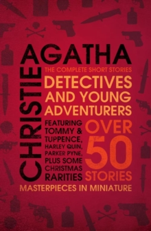 Detectives and Young Adventurers : The Complete Short Stories, Paperback / softback Book