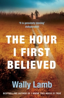 The Hour I First Believed, Paperback Book