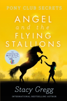 Angel and the Flying Stallions, Paperback Book