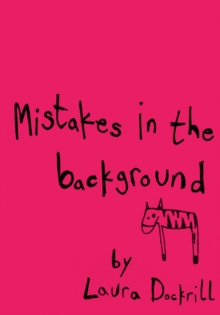 Mistakes in the Background, Paperback Book