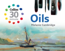 Collins 30-Minute Oils, Hardback Book