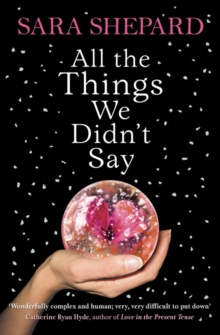 All The Things We Didn't Say, Paperback / softback Book