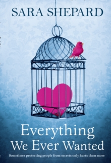 Everything We Ever Wanted, Paperback Book