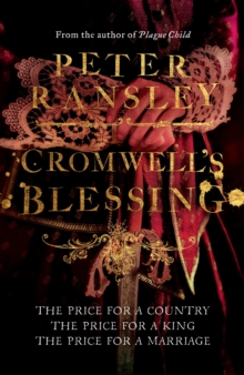 Cromwell's Blessing, Paperback / softback Book